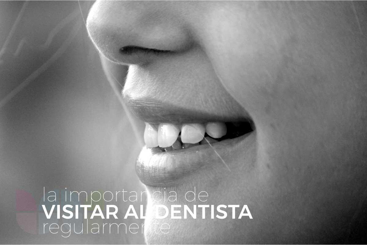 La importancia de visitar al dentista regularmente